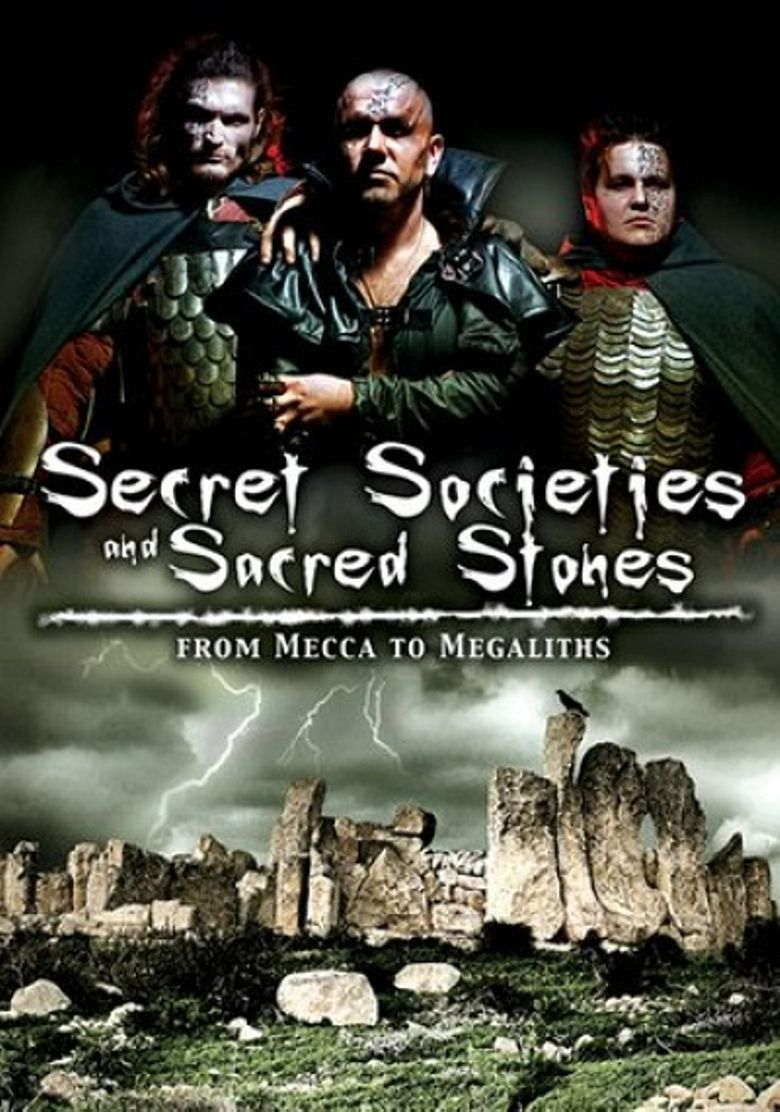 Watch Secret Societies and Sacred Stones: From Mecca to Megaliths