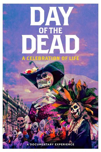 Day of the Dead: A Celebration of Life Poster