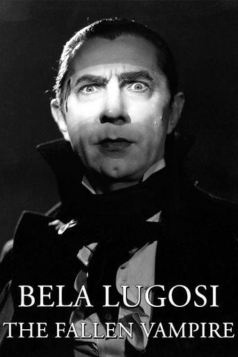 Bela Lugosi: The Fallen Vampire Poster