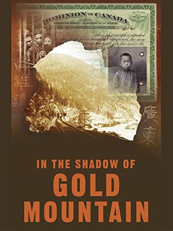 In the Shadow of Gold Mountain Poster