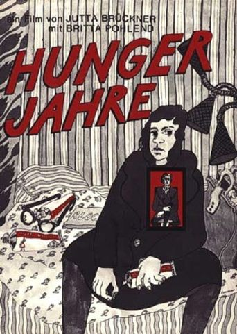 The Hunger Years: In a Land of Plenty Poster