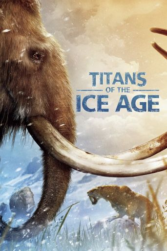 Titans of the Ice Age Poster