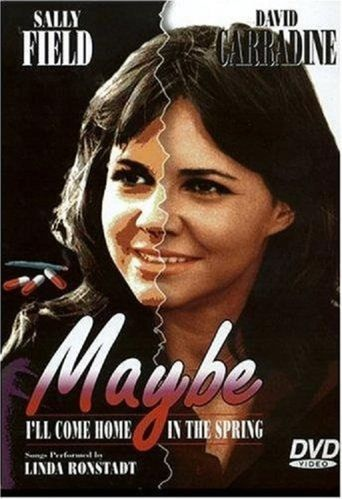 Maybe I'll Come Home in the Spring Poster