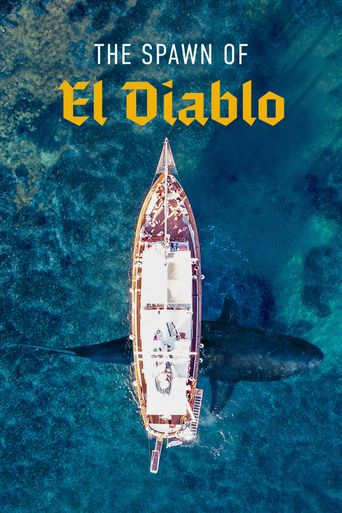 The Spawn of El Diablo Poster
