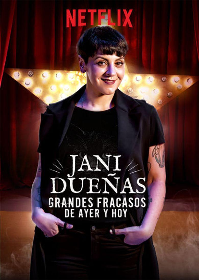Jani Dueñas: Grandes fracasos de ayer y hoy Poster