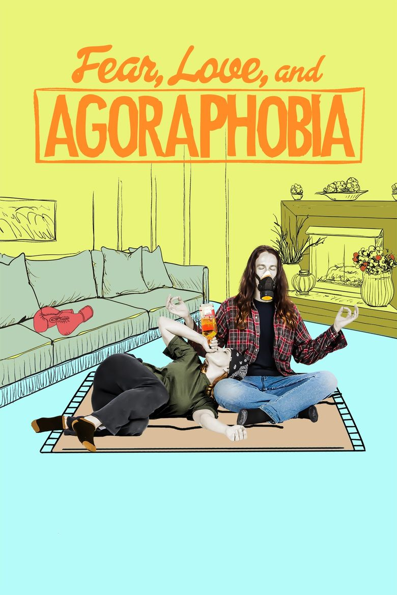 Fear, Love, and Agoraphobia Poster
