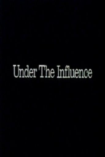 Under the Influence Poster