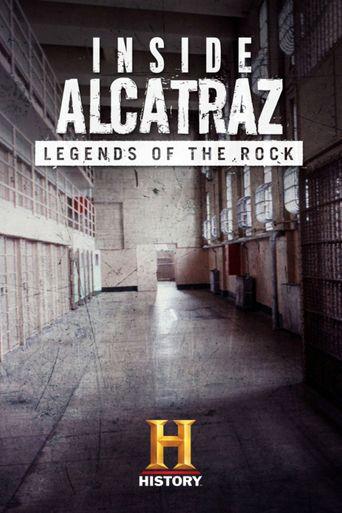 Inside Alcatraz: Legends of the Rock Poster