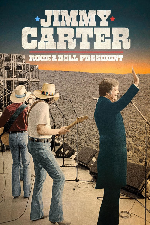 Jimmy Carter: Rock & Roll President Poster