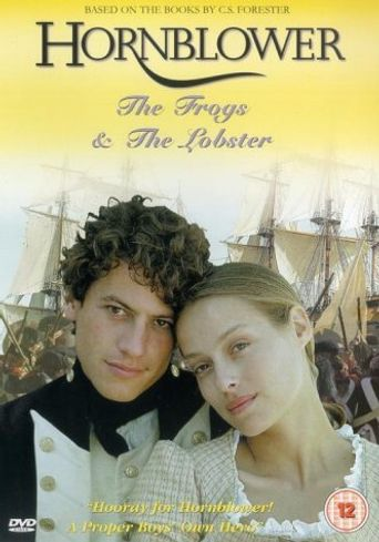Hornblower: The Frogs and the Lobsters Poster