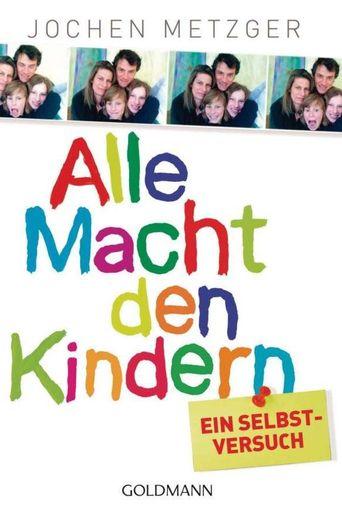 Alle Macht den Kindern! Poster