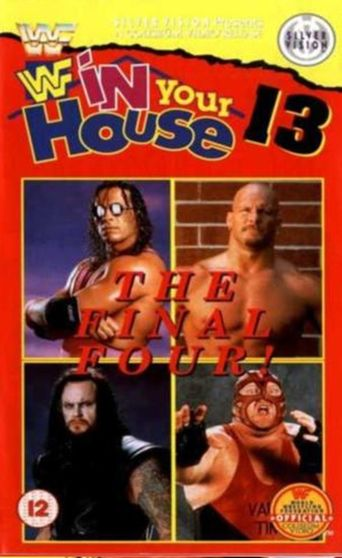 WWE In Your House 13: Final Four Poster