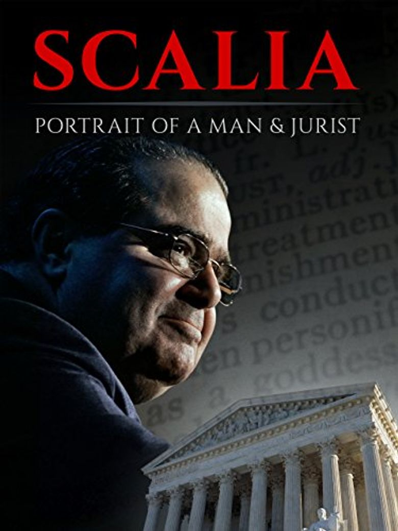 Scalia: Portrait of a Man and a Jurist Poster
