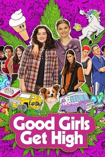Good Girls Get High Poster