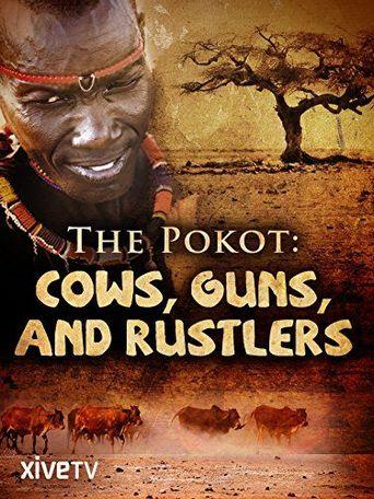 Pokot: Guns Cows and Rustlers Poster