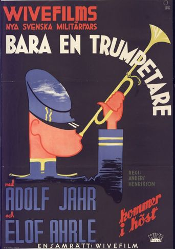 Just a Trumpeter Poster