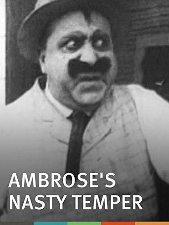 Ambrose's Nasty Temper Poster