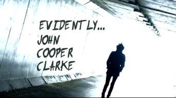 Evidently... John Cooper Clarke Poster