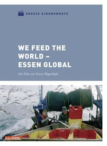 Watch We Feed the World