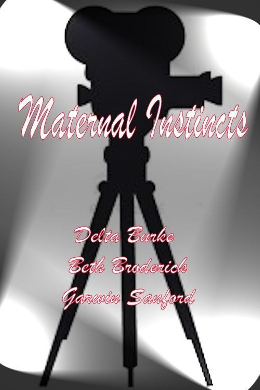 Maternal Instincts Poster