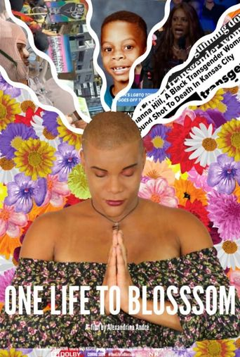 One Life To Blossom Poster