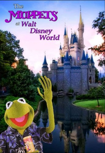 The Muppets at Walt Disney World Poster