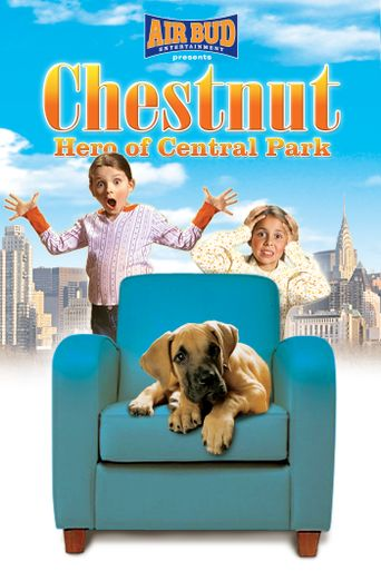 Chestnut: Hero of Central Park Poster
