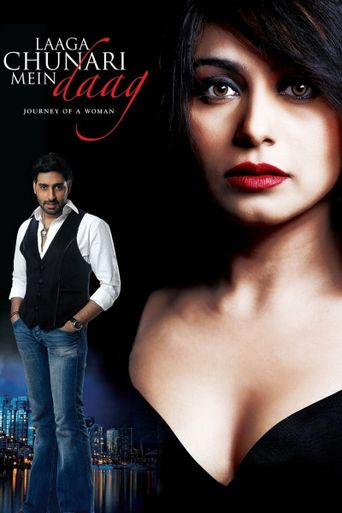 Laaga Chunari Mein Daag - Journey of A Woman Poster