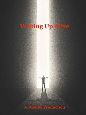 Waking Up Alive Poster