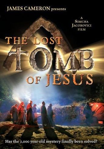 The Lost Tomb Of Jesus Poster