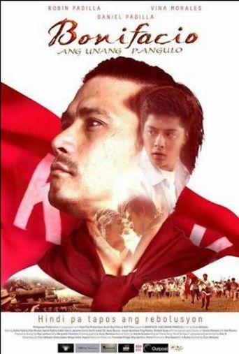 Bonifacio: Ang Unang Pangulo Poster