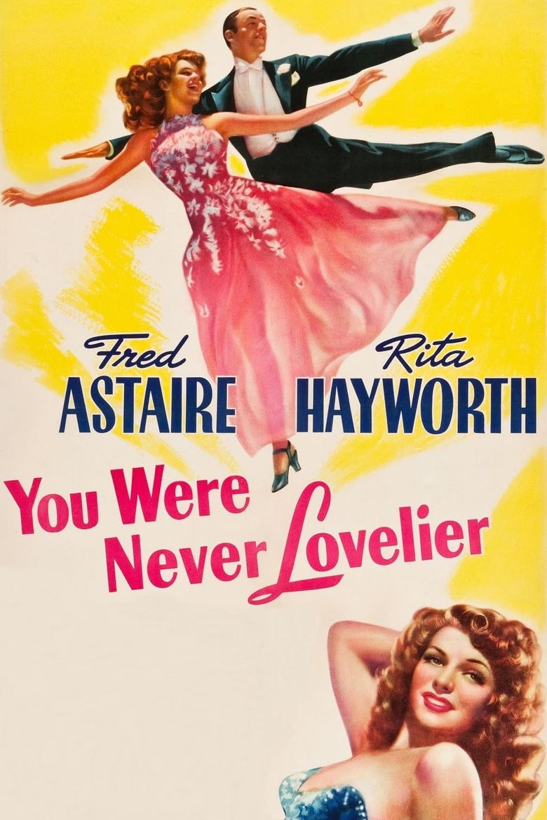 You Were Never Lovelier Poster