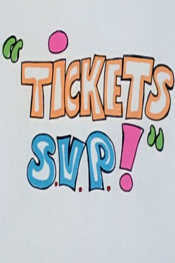 Tickets s.v.p Poster