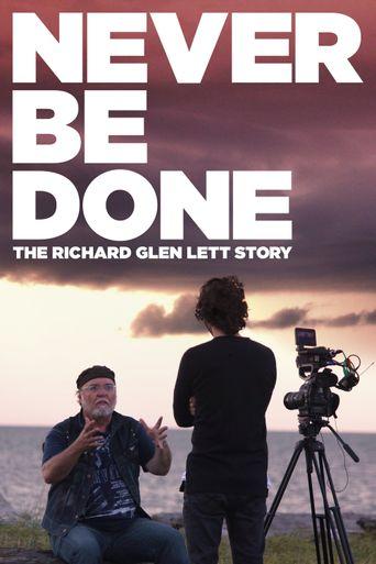 Never Be Done: The Richard Glen Lett Story Poster