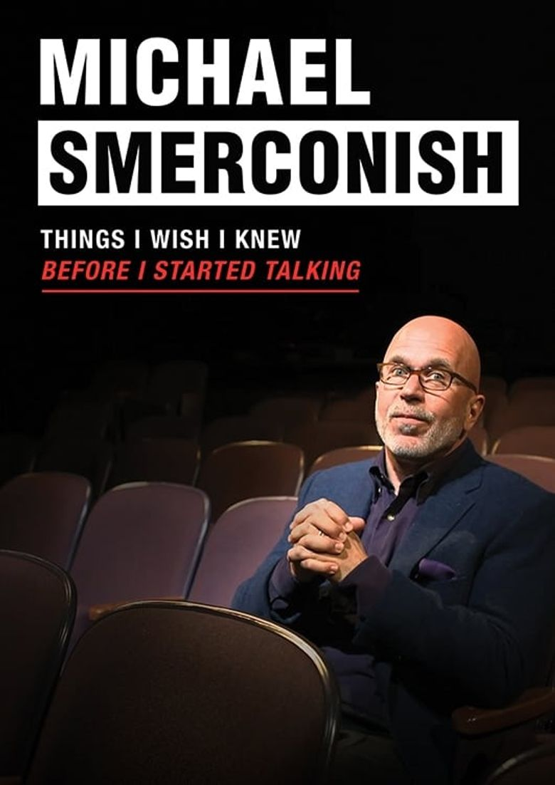 Michael Smerconish: Things I Wish I Knew Before I Started Talking Poster