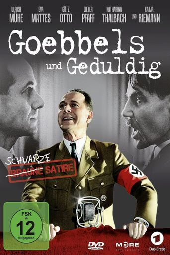 Goebbels und Geduldig Poster