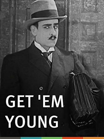 Get 'Em Young Poster