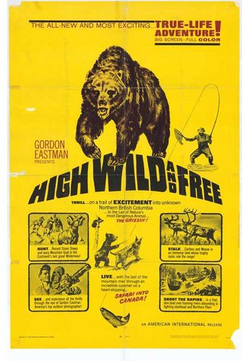 High, Wild and Free Poster