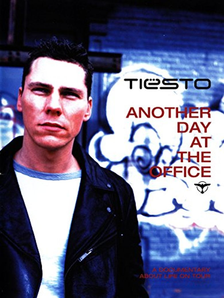 Tiësto: Another Day at the Office Poster