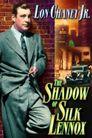 Watch The Shadow of Silk Lennox