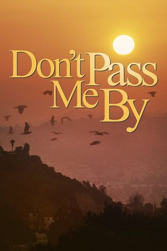 Don't Pass Me By Poster