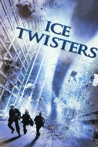 Ice Twisters Poster