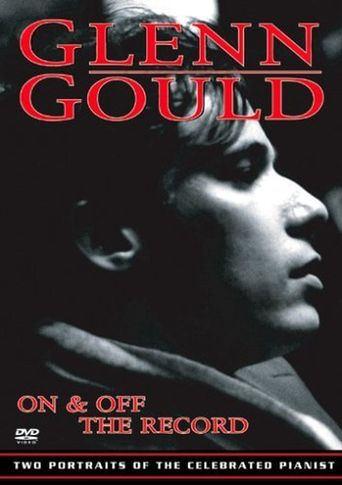 Glenn Gould: On The Record Poster