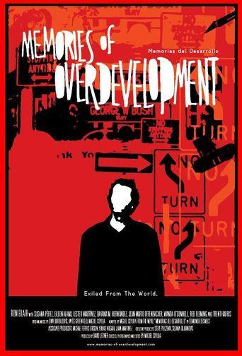 Memories of Overdevelopment Poster