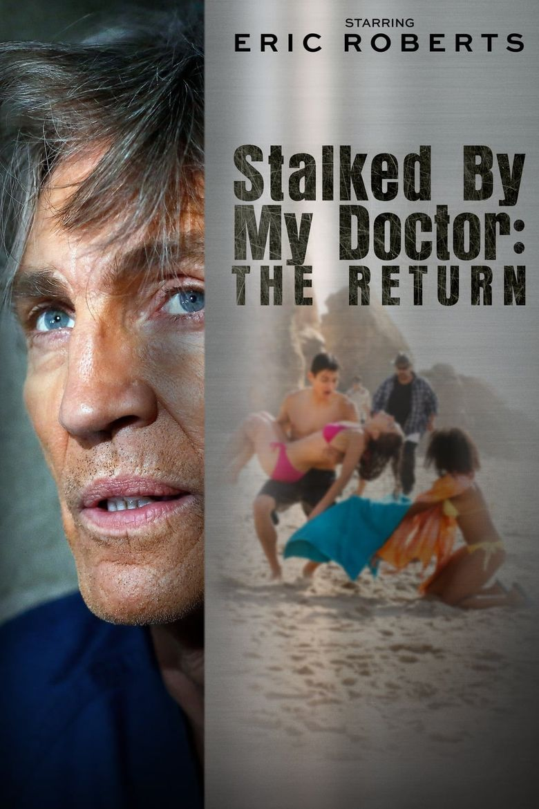 Stalked by My Doctor: The Return Poster