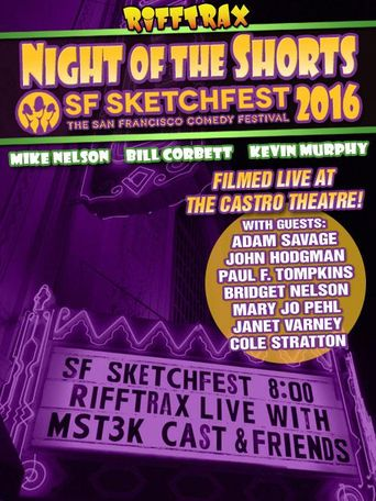 Rifftrax live: Night of the Shorts - SF Sketchfest 2016 Poster