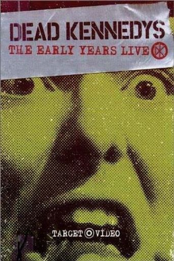 Dead Kennedys: The Early Years Poster