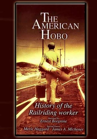 The American Hobo: History of the Railriding Worker Poster