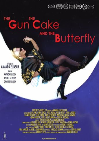 The Gun, the Cake and the Butterfly Poster