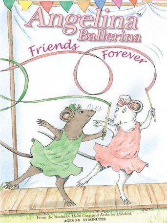 Watch Angelina Ballerina - Friends Forever